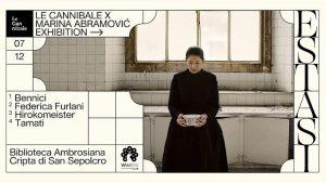 Eventi di dicembre a Milano: Estasi, Le Cannibale X Marina Abramović