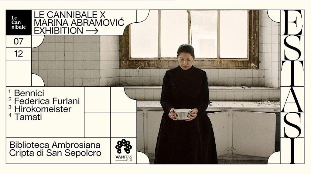 Estasi, Le Cannibale X Marina Abramović
