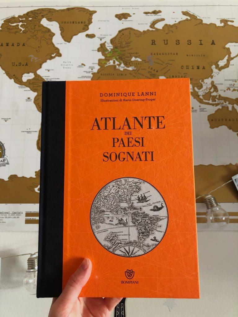"""""""Atlante dei Paesi Sognati"""" di Dominique Lanni"""