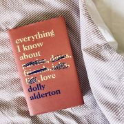 "5 libri da leggere ad Aprile: ""Everything I know about love"" di Dolly Alderton"
